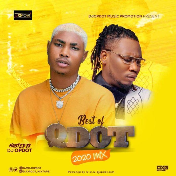 Best of Qdot Dj Mixtape (Old & New Songs)