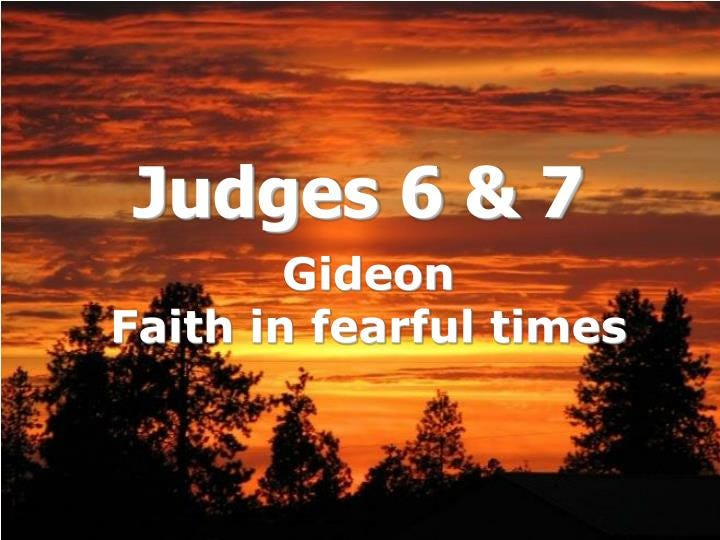 PPT - Judges 6 & 7 PowerPoint Presentation, free download - ID:1112383