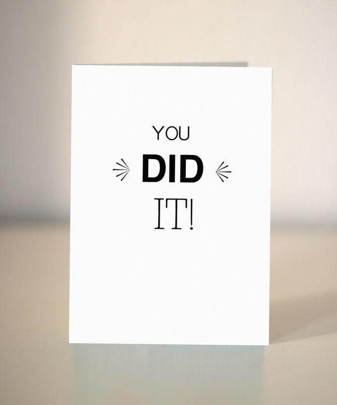 Graduation Card You Did It Congratulations Card