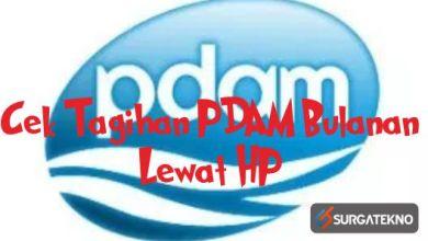 Photo of Cara Cek Tagihan PDAM Lewat HP, Gampang Banget