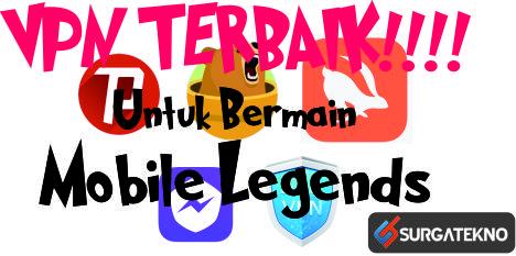 vpn terbaik mobile legends
