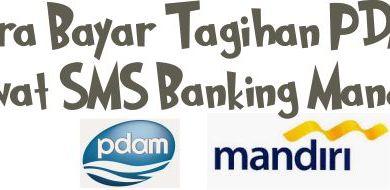 Photo of Cara Bayar Tagihan PDAM di SMS Banking Mandiri