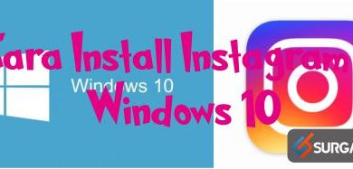 Photo of Cara Install Instagram di Windows 10