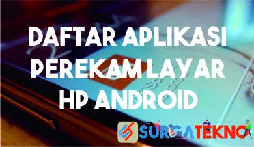 Photo of 5 Aplikasi Perekam Layar HP Android Tanpa Watermark