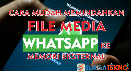 cara memindahkan file media whatsapp ke memori eksternal
