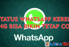 Photo of 10+ Kumpulan Status WhatsApp yang Bikin Kalian Tetap Cool