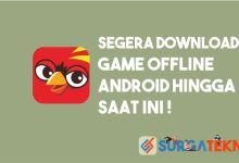 Photo of Segera Download, 5 Game Android Offline Terbaik!
