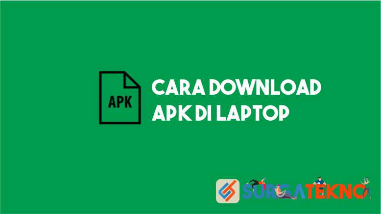 Cara Download APK di Laptop