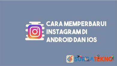 Photo of Cara Memperbarui Instagram di Android dan IOS