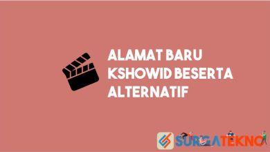 Photo of Alamat Baru Kshowid dan Situs Alternatif Terbaik