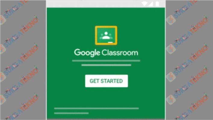 Memulai Google Classroom