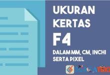 Photo of Ukuran Kertas F4 (mm, cm, inchi, dan pixel)