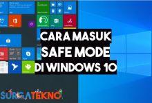 Photo of Cara Masuk Safe Mode Windows 10