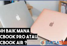 Photo of 5 Perbedaan MacBook Pro dan Air yang Jarang Diketahui