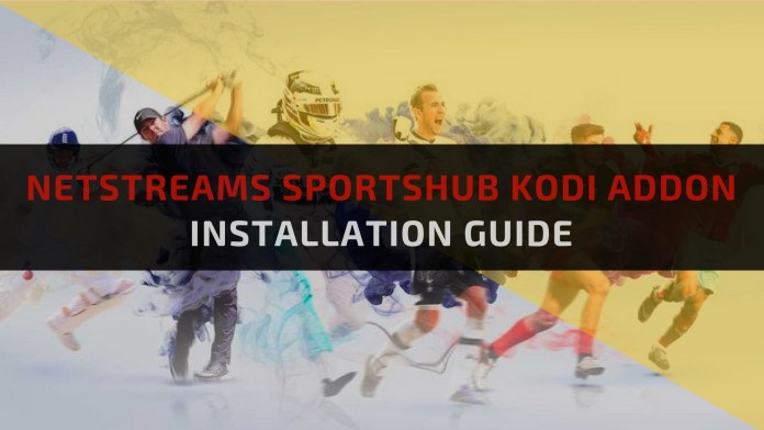 NetStreams SportsHub Kodi addon-Feature Image