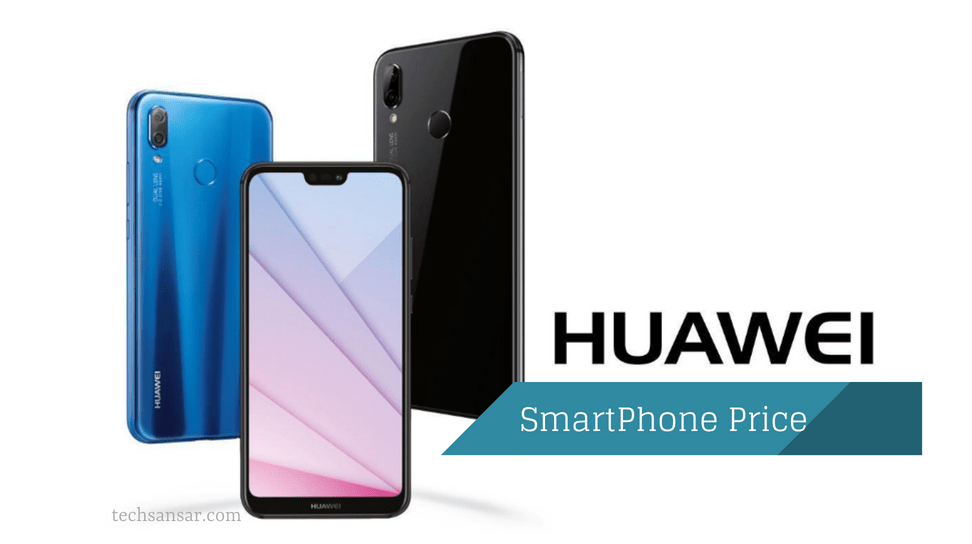 Latest Huawei Smartphone price in Nepal 2019 updated- Phone price list