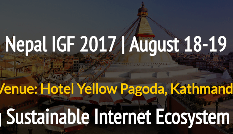 Nepal IGF 2017 Sustainable Internet Nepal