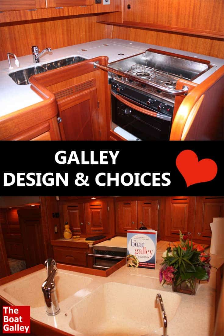Galley Design Choices The Boat Galley