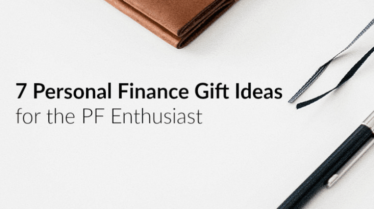 7 Personal Finance Gift Ideas For The Personal Finance