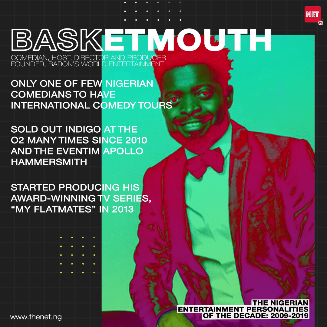 Nigerian Entertainment Personalities of the Decade (2009 - 2019): BASKETMOUTH