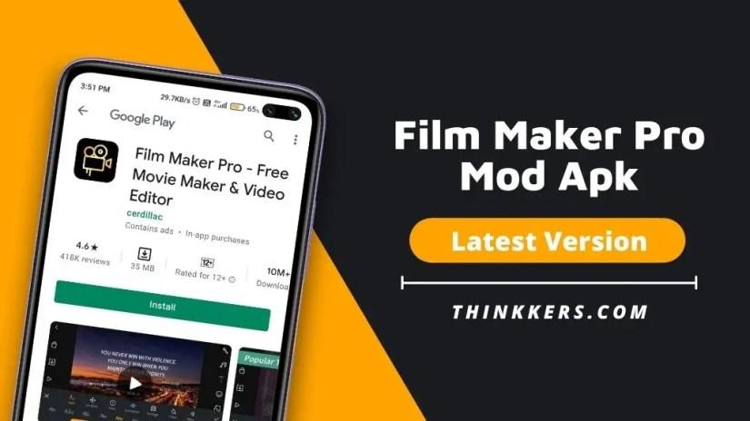 Filmmaker Pro Mod Apk
