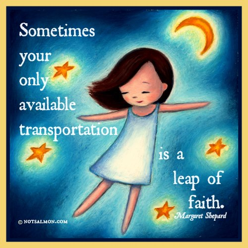 Sunday Quotes Leap Of Faith Sunshine And Chaos