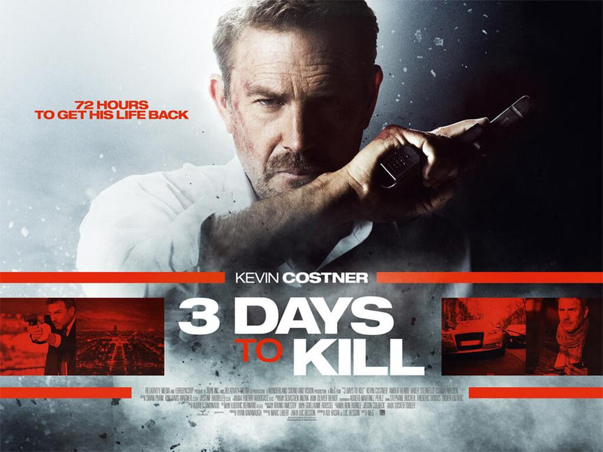 3 Days To Kill 2014 Poster 6 Trailer Addict