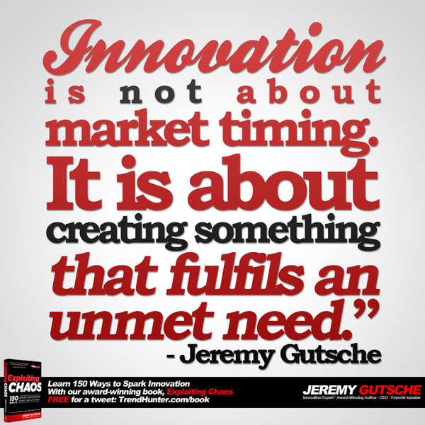 innovation fufils an unmet need : innovation strategy speaker