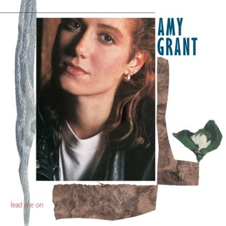 LEAD ME ON 1988—Grant's most personal and critically acclaimed album; named top Christian album of all time by Contemporary Christian Music Magazine in 2002