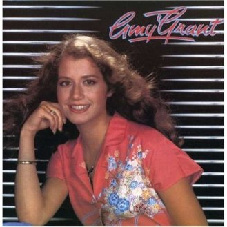 AMY GRANT 1977—Debut album, recorded at age 15