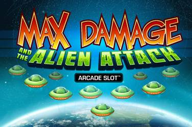 Max damage and the alien attack