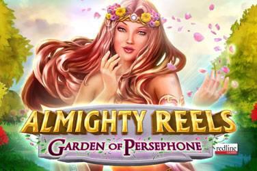 Almighty reels - garden of persephone