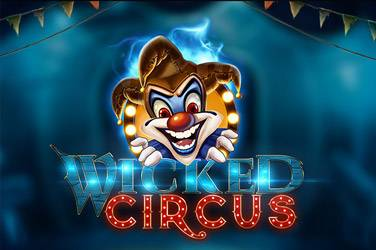 Wicked circus