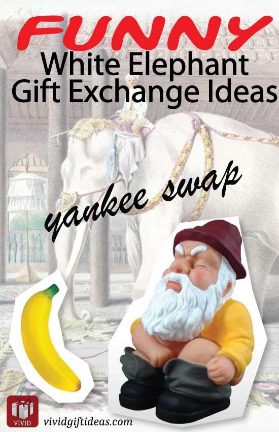 Unique White Elephant Gift Exchange Ideas VIVIDS
