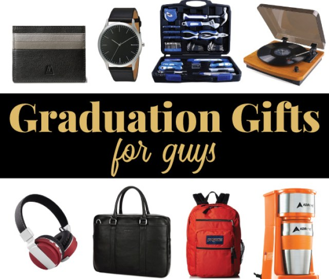 Best Graduation Gifts For Guys