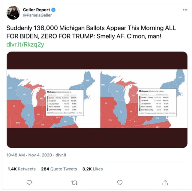 """An image of a tweet from the Geller Report account that says, """"Suddenly 138,000 Michigan ballots appear this morning all for Biden, zero for Trump. Smelly A. F. C'mon, man!"""""""