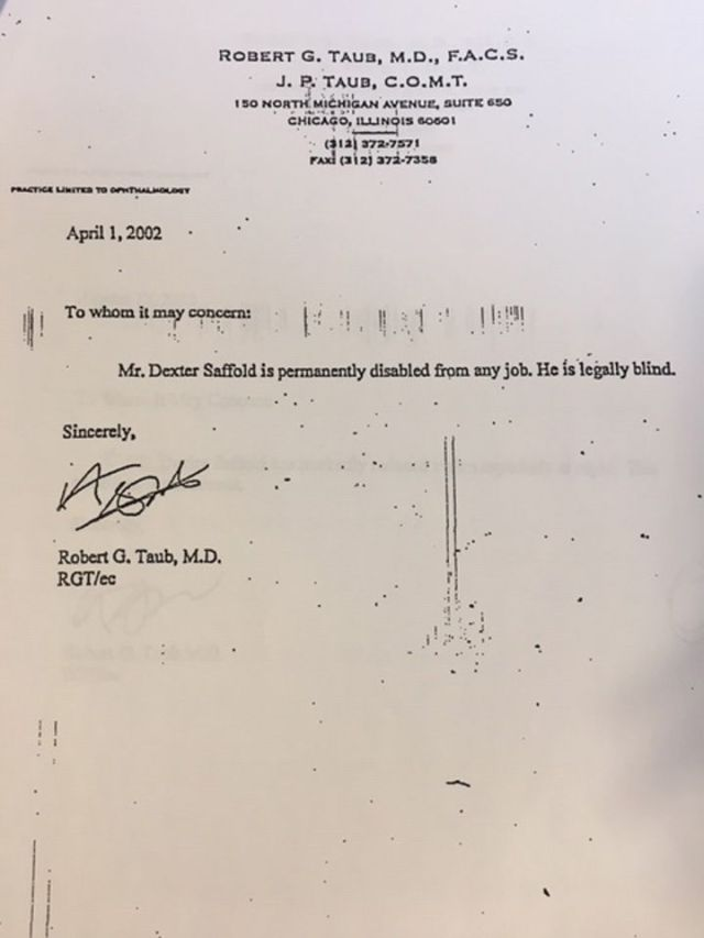 One of the doctor's notes stating that eyewitness Dexter Saffold is legally blind. It was written in 2002 — nine years before Saffold testified that he saw Darien Harris shoot a man to death at a South Side gas station. The note was filed with a request b