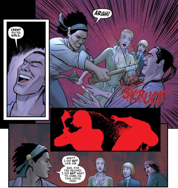 """A pirate scoffs at the idea of an all-female crew, after which Iris buries her axes in his chest, killing him. """"What?"""" she says to the others, """"I did not like him,"""" in A Man Among Ye #4, Image Comics (2021)."""