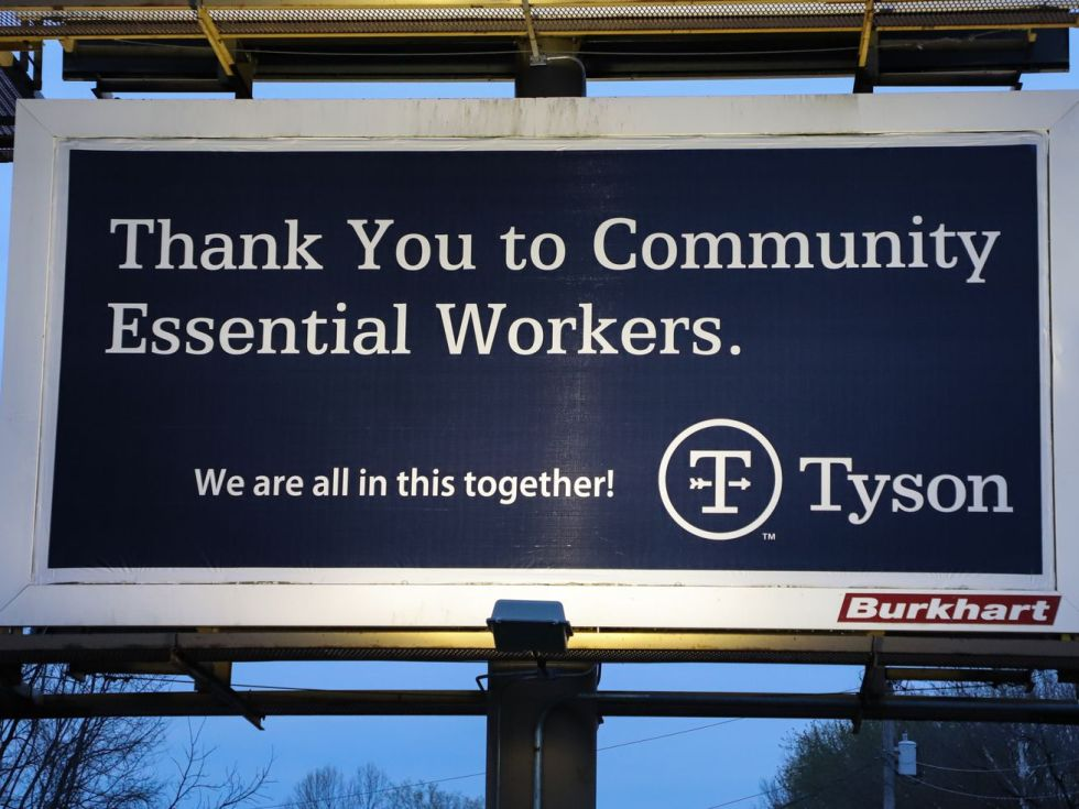 "A billboard that reads ""Thank you to Community Essential Workers, we're all in this together!"" from Tyson Foods"