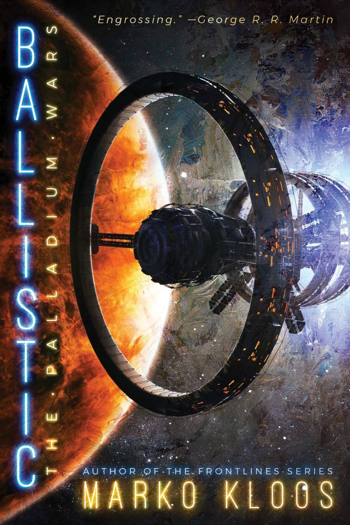 Ballistic by Marko Kloos  cover