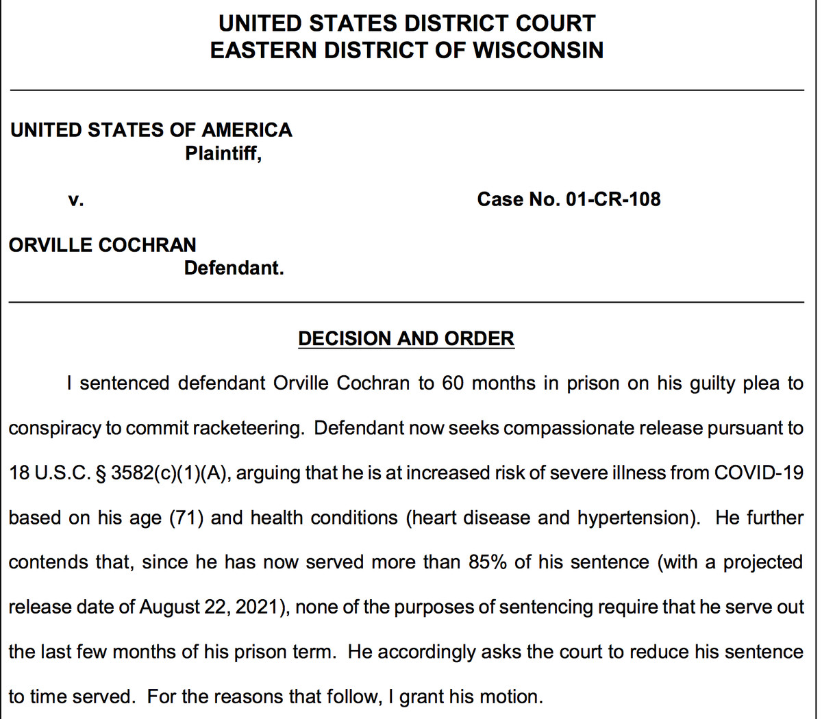 U.S. District Court Judge Lynn Adelman's order allowing ex-Outlaws boss Orville Cochran to leave prison early.