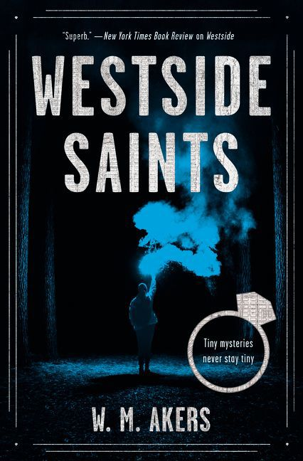 Westside Saints by W.M Akers cover
