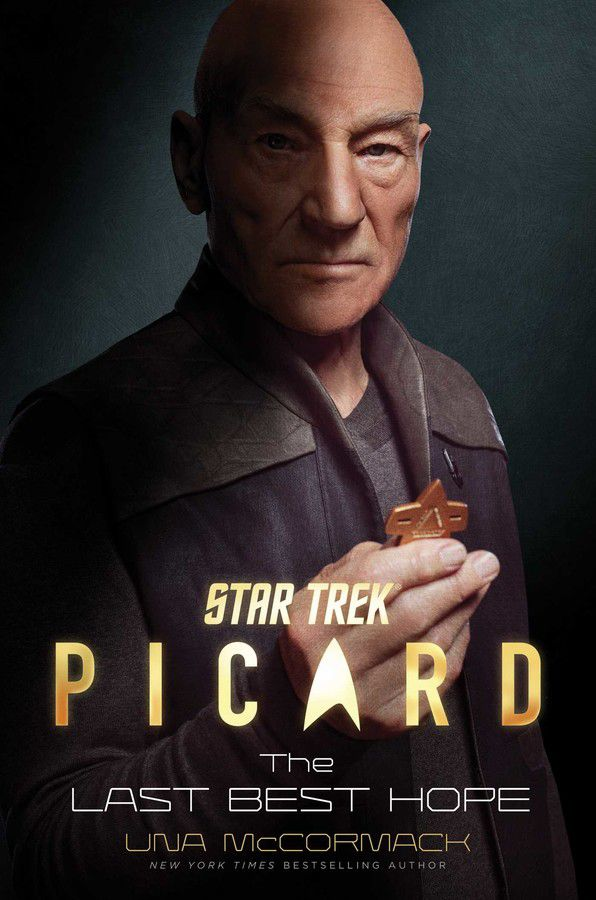captain picard holding Starfleet badge on Picard cover: Una McCormack's The Best Hope