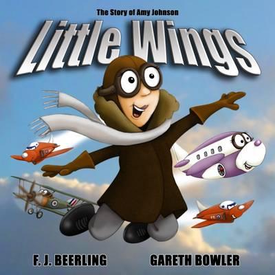 Little Wings by F.J. Beerling | Waterstones