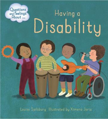 Image result for Having a disability / Louise Spilsbury ; illustrated by Ximena Jeria.