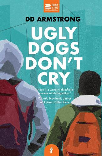 Ugly Dogs Don't Cry by DD Armstrong   Waterstones