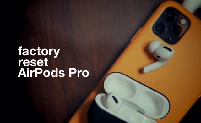 How to Factory Reset AirPods Pro - Fix Bluetooth Issues