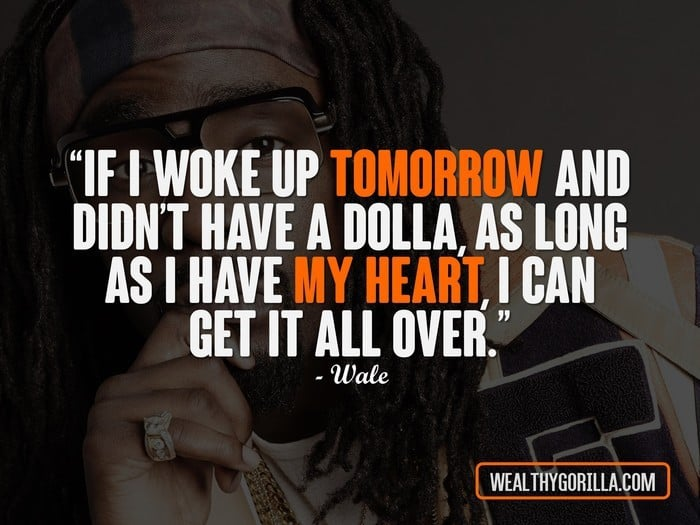 Hip Hop Quotes - Wale Quotes