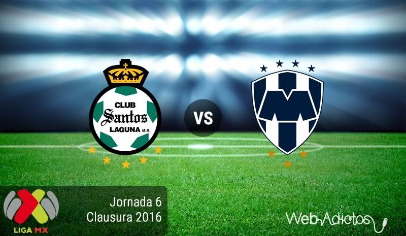 Santos Vs Monterrey, Fecha 6 Del Clausura 2016 ¡En Vivo