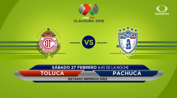 Toluca vs Pachuca, Fecha 8 del Clausura 2016   Liga MX - toluca-vs-pachuca-en-vivo-por-televisa-deportes-en-el-clausura-2016